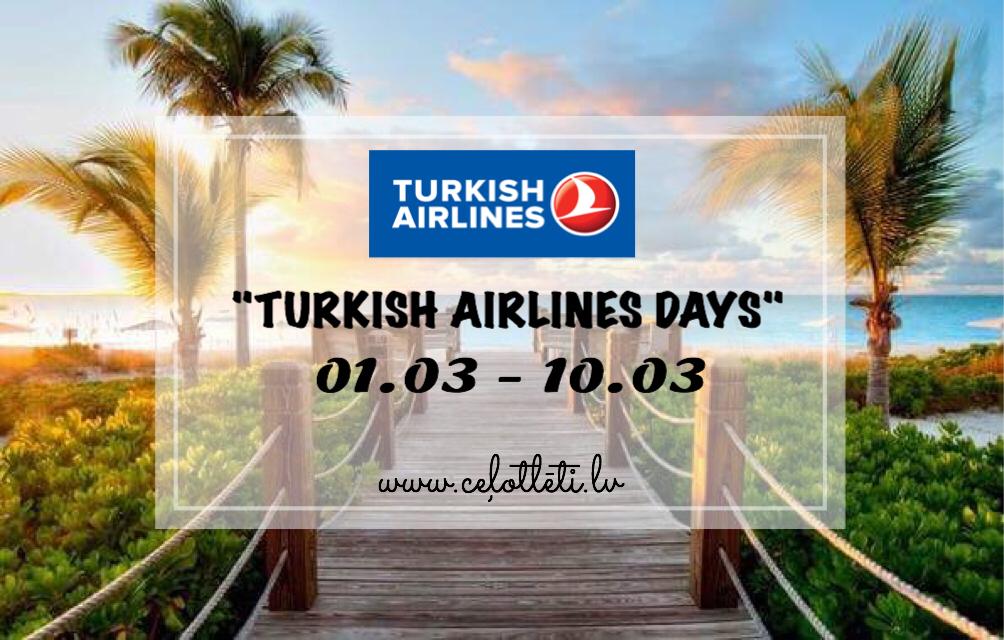 """Ceļotlēti.lv piedāvā: """"Turkish Airlines Days"""""""