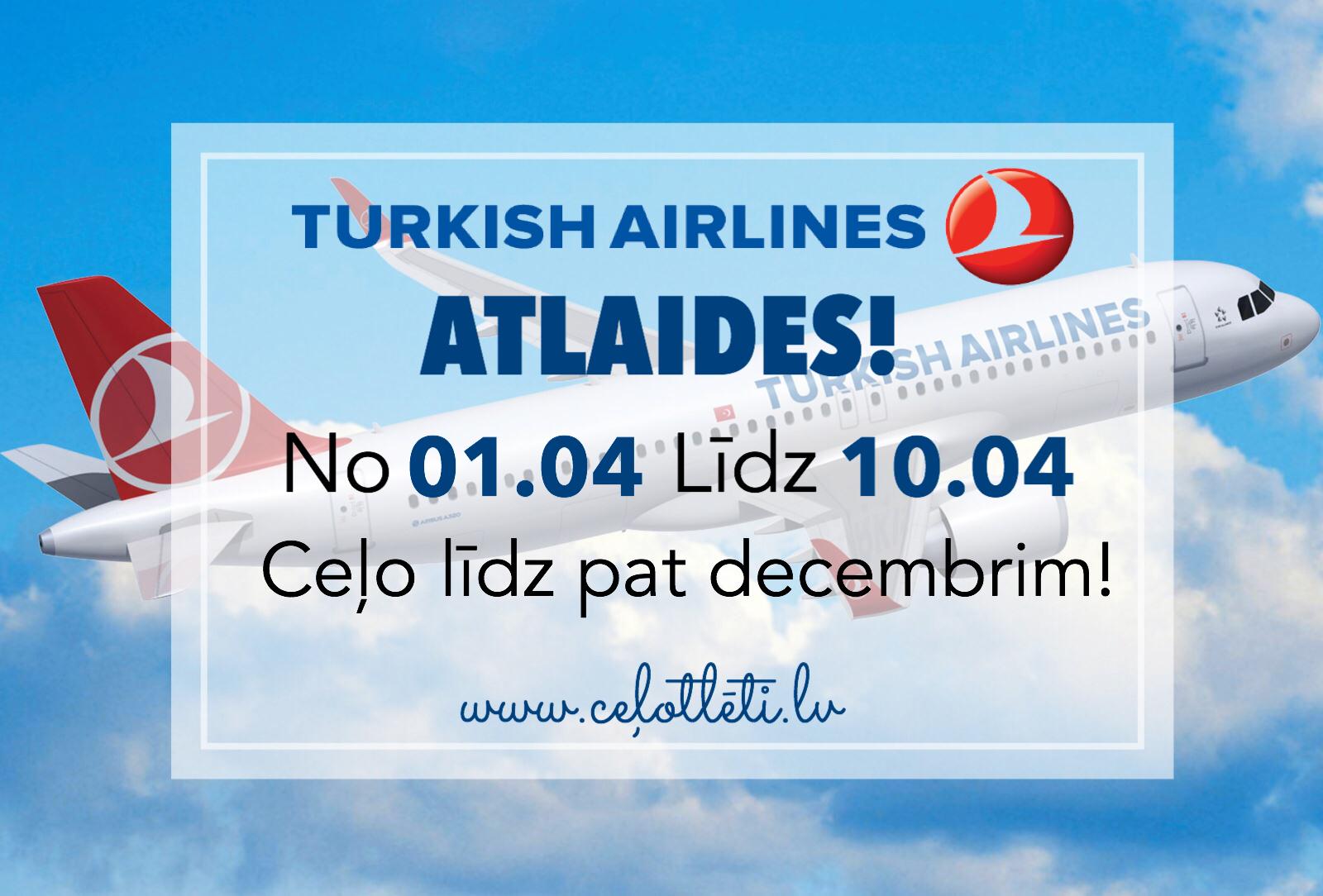 Ceļotlēti.lv piedāvā Turkish Airlines ATLAIDES!